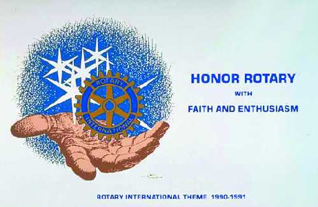 Honor Rotary with Faith and Enthusiasm
