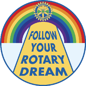 Follow Your Rotary Dream